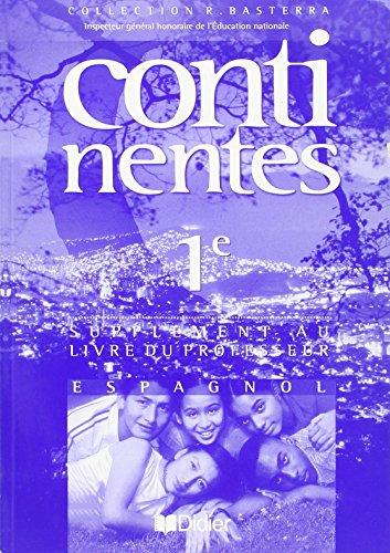 Continentes : Espagnol, 1ère - Livre du professeur - Supplément guide pédagogique
