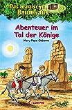 Das magische Baumhaus - Abenteuer im Tal der Könige: Band 49