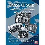Danse ce soir - Fiddle and Accordion Music of Quebec (Laurie Hart  Greg Sandell)