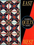 East Quilts West (Needlework and Quilting) by Kumiko Sudo (1995-11-01)