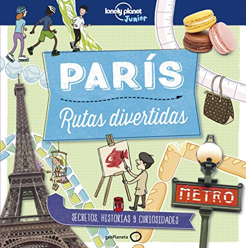 París. Rutas divertidas (Lonely Planet Junior) por Helen Greathead