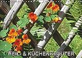 Heil- und Küchenkräuter (Wandkalender 2019 DIN A4 quer): Heilkräuter und Küchenkräuter im Garten (Monatskalender, 14 Seiten ) (CALVENDO Natur)