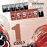 Feiert Jesus! 1 (hänssler music - Feiert Jesus!)