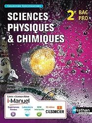 Sciences physiques et chimiques 2e Bac Pro Industriels