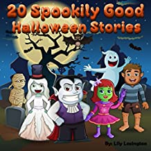 20 Spookily Good Halloween Stories for Kids 3-7 (English Edition)