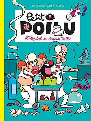 Petit Poilu - tome 11 - L'hôpital des docteurs Toc - Toc
