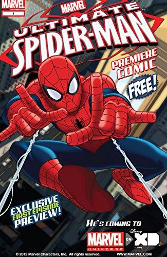Share Your Universe Ultimate Spider-Man Premiere (Ultimate Spider-Man Premiere Comic) (English Edition) par Chris Eliopoulos