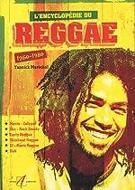 L'encyclopédie du reggae - 1960-1980 de Yannick Maréchal