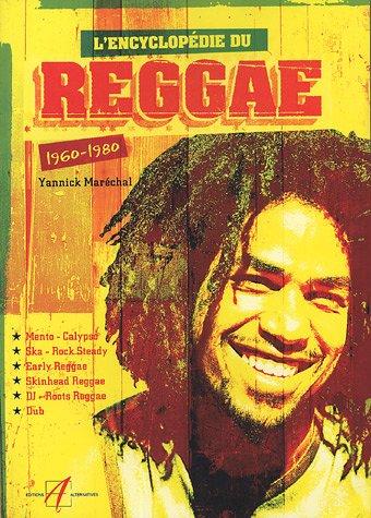 L'encyclopédie du reggae : 1960-1980