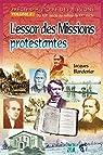 Précis d'histoire des missions Volume 1 Des origines au 18e siècle par Blandenier