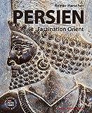 PERSIEN: Faszination Orient