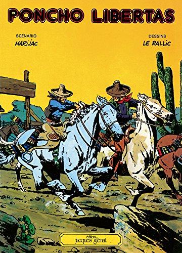 Poncho Libertas Tome 1 : Patrimoine Glénat 71 (French Edition) (Band Poncho)