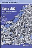 Cento città. Con espansione online