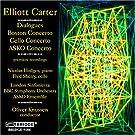 Carter - Dialogues; Boston Concerto; Cello Concerto