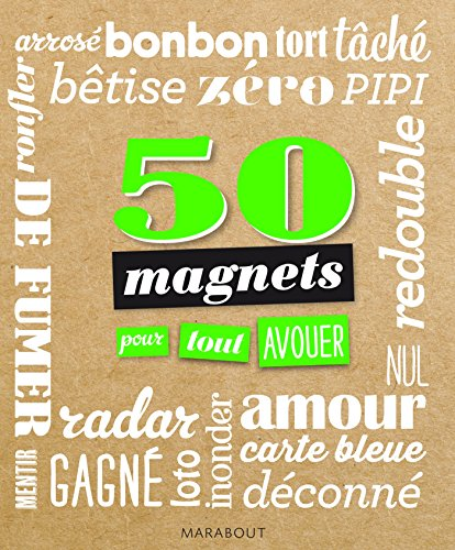 50 magnets pour tout avouer par Collectif
