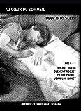 Au coeur du sommeil - Avec Michel Butor, Clément Rosset, Pierre Pachet, Jean-Luc Nancy (DVD)