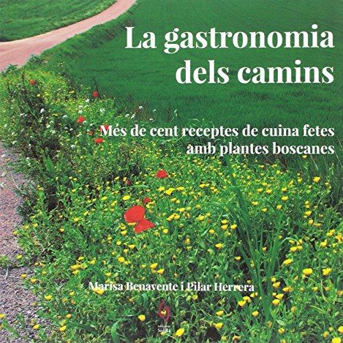 La Gastronomia Dels Camins (QuèViures)