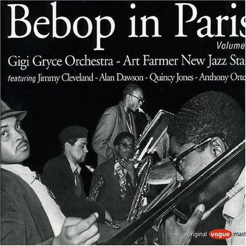 Bebop in Paris 2 by Gigi (Orchestra)/Art Farmer/New Jazz Stars Gryce