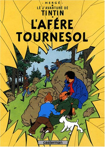 Lè j'avanturè dè Tintin : L'a...