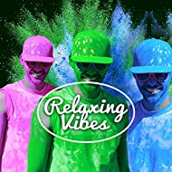 Relaxing Vibes – Holiday Chill Out, Summertime, Ibiza Lounge, Beach Music, Perfect Relax, Smooth Chill