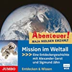 Mission im Weltall: Eine Entdeckerges...