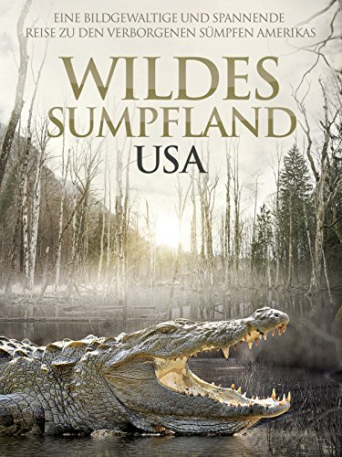 Wildes Sumpfland USA Cover