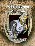 God's Buried Children by Daniel Farcas front cover