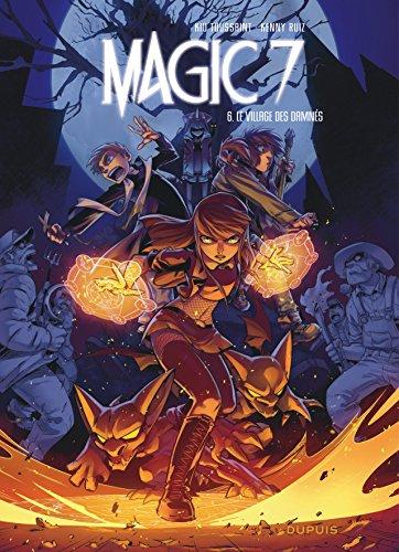 Village des damnés (Le), Magic 7. tome 6 | Toussaint Kid. Auteur