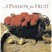 A Passion for Fruit