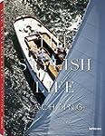 The Stylish Life : Yachting