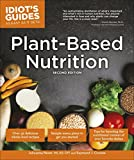 Plant-Based Nutrition, 2E (Idiot's Guides) (English Edition)