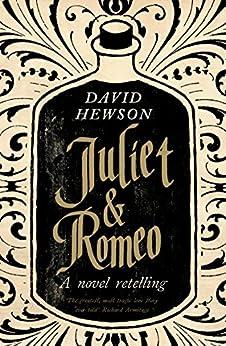 Juliet & Romeo by [Hewson, David]
