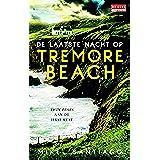 De laatste nacht op Tremore Beach (De Geus Spanning)