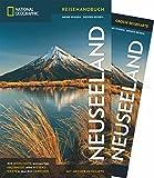 NATIONAL GEOGRAPHIC Reisehandbuch Neuseeland: Der ultimative Reiseführer mit über 500 Adressen und praktischer Faltkarte zum Herausnehmen für alle Traveler. NEU 2018 (NG_Reiseführer)