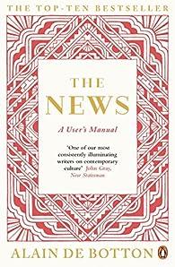 The News: A User's Manual par Alain de Botton