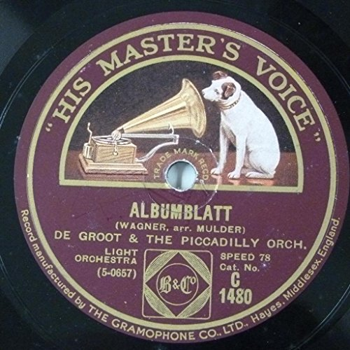 "78rpm 12"" DE GROOT & THE PICCADILLY ORCH wagner albumblatt / liszt liebestraume"
