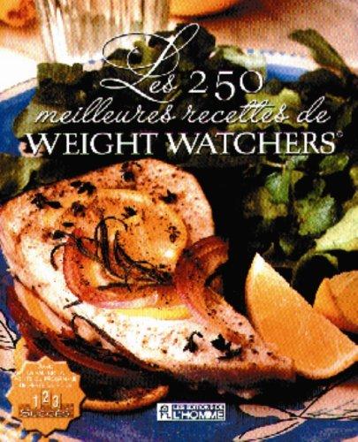 Les 250 meilleurs recettes de Weight Watchers