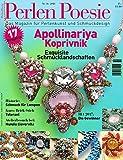 Perlen Poesie 37 (deutsch): Das Magazin für Perlenkunst und Schmuckdesign (Perlen Poesie (deutsch) / Das Magazin für Perlenkunst Die Nummer 1 in Europa)