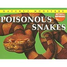 Poisonous Snakes (Nature's Monsters: Reptiles & Amphibians)