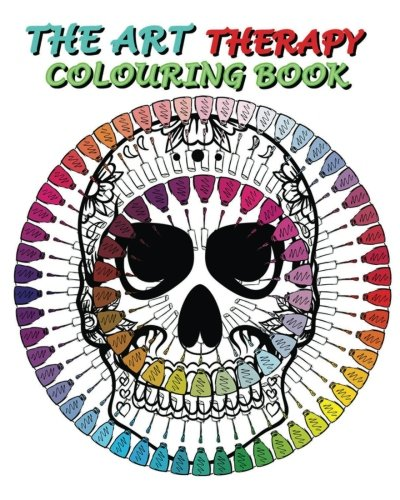 The Art Therapy Colouring Book: Awesome Skull Tattoo Designs to Inspire Creativity and Relaxation (+100 Pages)