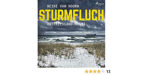 Sturmfluch Ostfriesland Krimi Ein Fall Fur Kommissar Mollenkamp 2 Horbuch Download Amazon De Heike Van Hoorn Jutta Seifert Saga Egmont Audible Audiobooks