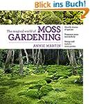 The Magical World of Moss Gardening (...