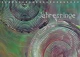 Jahresringe (Tischkalender 2017 DIN A5 quer): Jahresringe - Jedes Jahr voller Leben (Geburtstagskalender, 14 Seiten ) (CALVENDO Kunst)