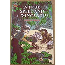 A True Spell and a Dangerous (Cambridge Reading)