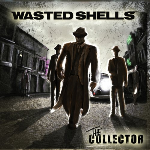 Wasted Shells: The Collector (Audio CD)