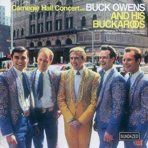Carnegie Hall Concert by Buck Owens & His Buckaroos Live edition (2000) Audio CD