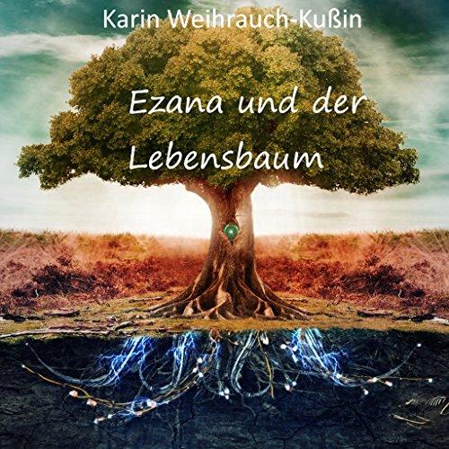 Ezana und der Lebensbaum (Blume Weihrauch)
