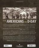 The Americans on D-Day: A Photographic History of the Normandy Invasion by Martin K. a. Morgan front cover
