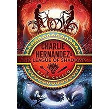 Charlie Hernández & the League of Shadows, Volume 1
