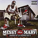 Songtexte von Messy Marv - Draped Up and Chipped Out 2